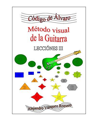 Lección 3 (Código de Álvaro nº 5) (Spanish Edition)