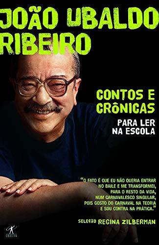 Contos e crônicas para ler na escola - João Ubaldo ribeiro