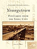 Youngstown Postcards From the Steel City (Postcard History) (English Edition)