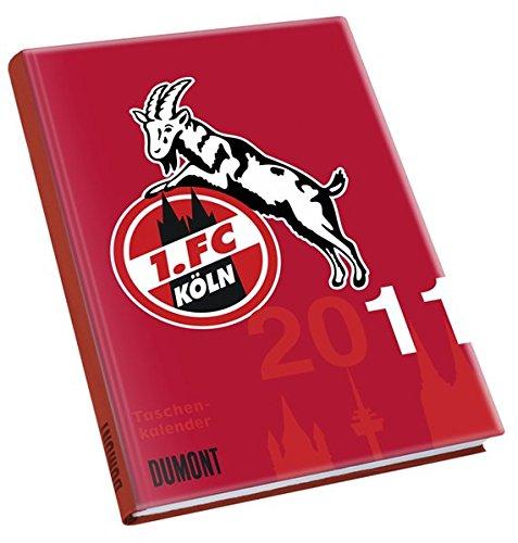 1. FC Köln 2011: Fan- und Schülerkalender
