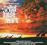 Tribal House Worx Vol.1