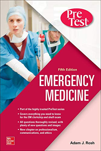 Compare Textbook Prices for PreTest Emergency Medicine, Fifth Edition 5 Edition ISBN 9781260468946 by Rosh, Adam,Barclay-Buchanan, Ciara