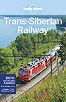 Lonely Planet Trans-Siberian Railway (Multi Country Guide)