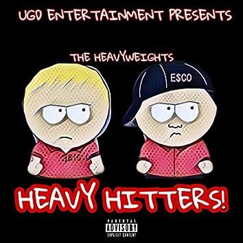 The Heavyweights: Heavy Hitters!