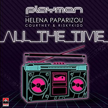 All the Time (feat. Helena Paparizou, Courtney Parker, Riskykidd)