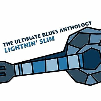 The Ultimate Blues Anthology: Lightnin' Slim