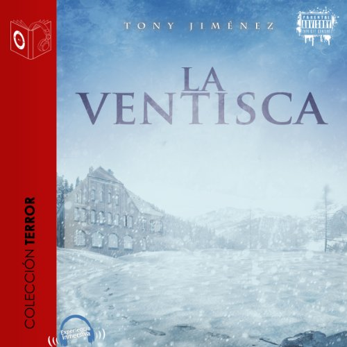 La ventisca [The Blizzard] audiobook cover art
