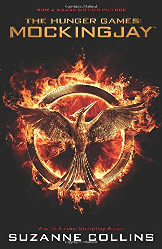 Mockingjay (The Final Book of the Hunger Games) (Movie Tie-in): Movie Tie-in Edition (3)