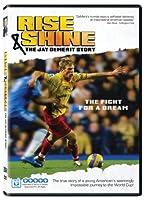 Rise & Shine: The Jay Demerit Story [DVD] [Import]