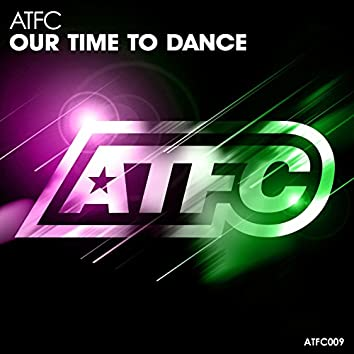 Our Time to Dance