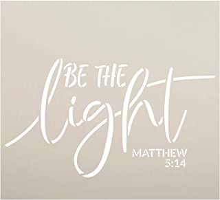 "Be The Light Stencil by StudioR12 | Christian Bible Verse Matthew 5:14 | Script Farmhouse Faith Decor | Reusable Mylar Template | DIY Home Crafting Gift | Paint Wood Signs | Select Size (11"" x 10"")"