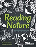 Reading Nature: Engaging Biology Students With Evidence From the Living World - PB427X