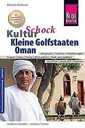KulturSchock Kleine Golfstaaten und Oman (mit VAE / Dubai)