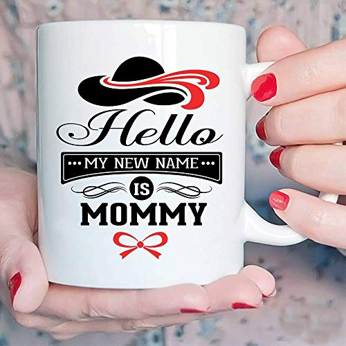 Hello My New Name is Mommy - Tazas de café de cerámica (11 onzas), diseño de Hello My New Name is Mommy