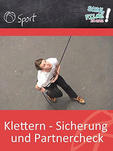 Klettern - Sicherung und Partnercheck - Schulfilm Sport