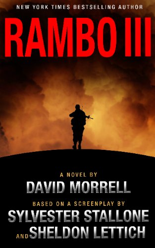 Rambo III (Rambo: First Blood Series Book 3) (English Edition)
