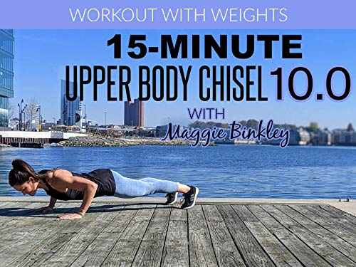 15-Minute Upper Body Chisel 10.0 Workout (with weights)