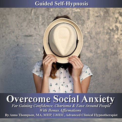 Overcome Social Anxiety Guided Self-Hypnosis audiobook cover art