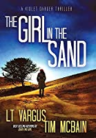The Girl in the Sand: A Gripping Serial Killer Thriller (Violet Darger)