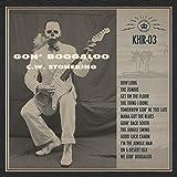 C.W. Stoneking: Gon' Boogaloo (Audio CD)