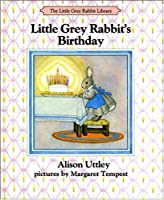 Little Grey Rabbit's Birthday (Colour Cubs S.)