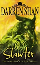 The Demonata (3) - Slawter by Darren Shan (2006-06-05)