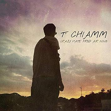 T' Chiamm