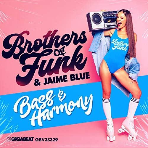 Brothers of Funk & Jamie Blue
