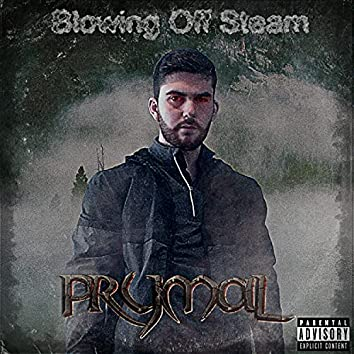 The Blowing Off Steam EP