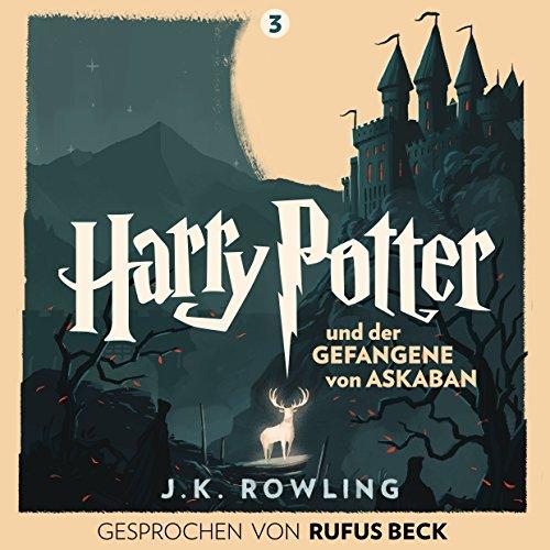 Harry Potter und der Gefangene von Askaban - Gesprochen von Rufus Beck Titelbild
