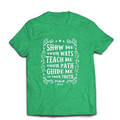 lepni.me Männer T-Shirt Psalm 25: 4-5, Christliche Religion, Glaube, Bibel - Ostern - Auferstehung - Krippe, Religiöse Kleidung (Medium Heidekrautgrün Mehrfarben)