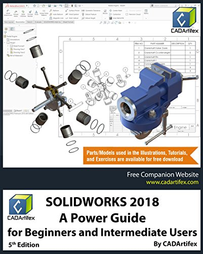 SOLIDWORKS 2018: A Power Guide for Beginners and Intermediate Users (English Edition)
