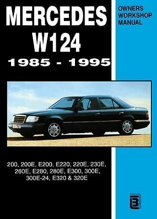 Mercedes W124 Owners Workshop Manual 1985-1995 by R.M. Clarke(1999-01-01)