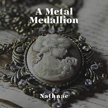 A Metal Medallion