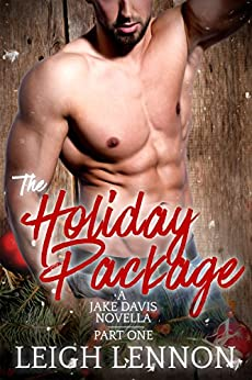 The Holiday Package (A Jake Davis Novella Book 1) by [Leigh Lennon]