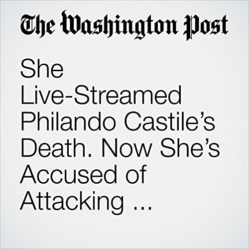 She Live-Streamed Philando Castile's Death. Now She's Accused of Attacking Someone With a Hammer. copertina