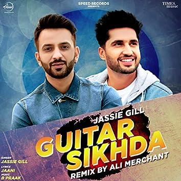 Guitar Sikhda (Remix)