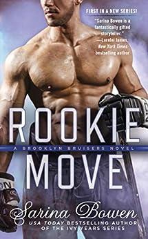 Rookie Move (A Brooklyn Bruisers Novel Book 1) by [Sarina Bowen]