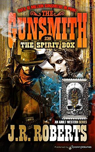 The Spirit Box (The Gunsmith Book 238)
