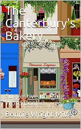 The Canterbury's Bakery: Suggestive Imaging Word Book 2 (English Edition)