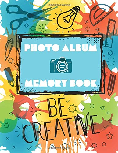 Photo Album & Memory Book · Be Creative: ca A4 / 8,5 x 11 inch · 108 pages · Photo frame size: ca 4 x 6 inch / 10 x 14,8 cm · White paper · Dot grid ... Title, Author, Notes (Creative Templates)