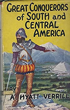 Hardcover Great Conquerors of South and Central America Book