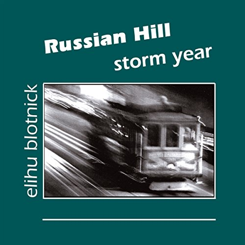 Russian Hill: Storm Year audiobook cover art