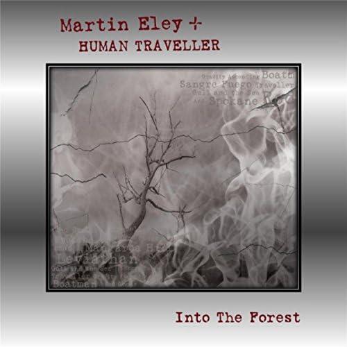Martin Eley & Human Traveller
