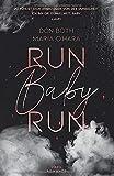 Run Baby Run (Mason & Emilia, Band 1) - Don Both