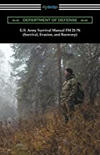 U.S. Army Survival Manual FM 21-76 (Survival, Evasion, and Recovery)
