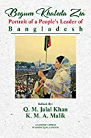 Begum Khaleda Zia: portrait of a people's leader of Bangladesh