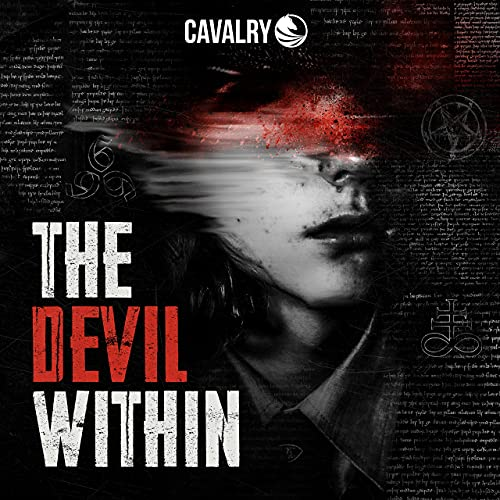 The Devil Within Podcast By Cavalry Audio | Wondery cover art