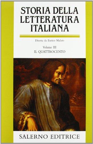 Storia della letteratura italiana. Vol. III: Il Quattrocento: 3