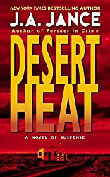 Books Set In Arizona: Desert Heat (Joanna Brady #1) by J.A. Jance. Visit www.taleway.com to find books from around the world. arizona books, arizona novels, arizona literature, arizona fiction, best books set in arizona, popular books set in arizona, books about arizona, arizona reading challenge, arizona reading list, phoenix books, tucson books, arizona books to read, books to read before going to arizona, novels set in arizona, books to read about arizona, arizona authors, arizona packing list, arizona travel, arizona history, arizona travel books